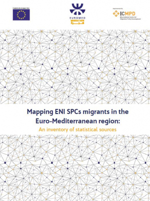 Euromed Migration study : Mapping ENI South Partner Countries migrants in the Euro-Mediterranean region: An inventory of statistical sources