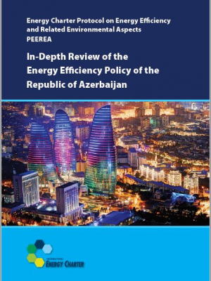 In-Depth Review of the Energy Efficiency Policy of the Republic of Azerbaijan