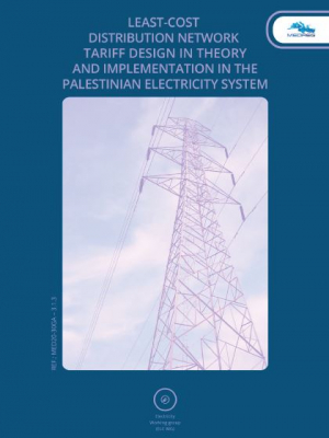 MEDREG report - Least-cost distribution tariff-design in theory and implementation in the Palestinian Electricity System