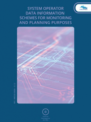 MEDREG report - System Operator data information schemes for monitoring and planning purposes
