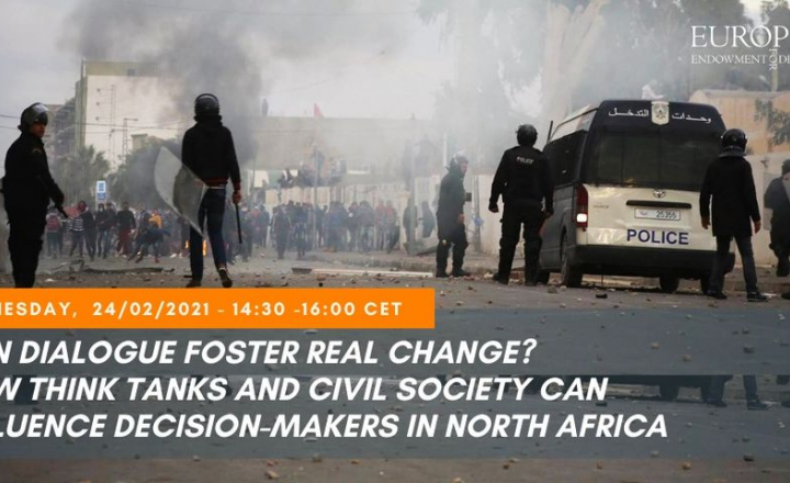 The European Endowment for Democracy to open the debate on the role of think tanks and civil society in North Africa in fostering real change