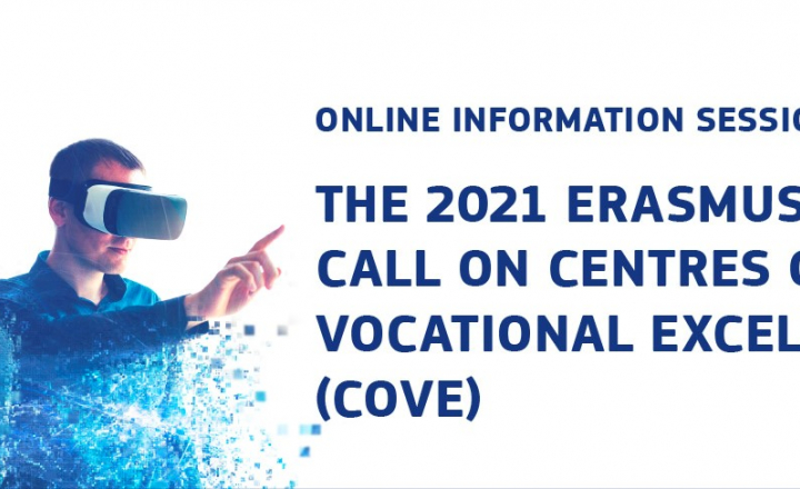 Online information session on the 2021 Erasmus+ call on Centres of Vocational Excellence