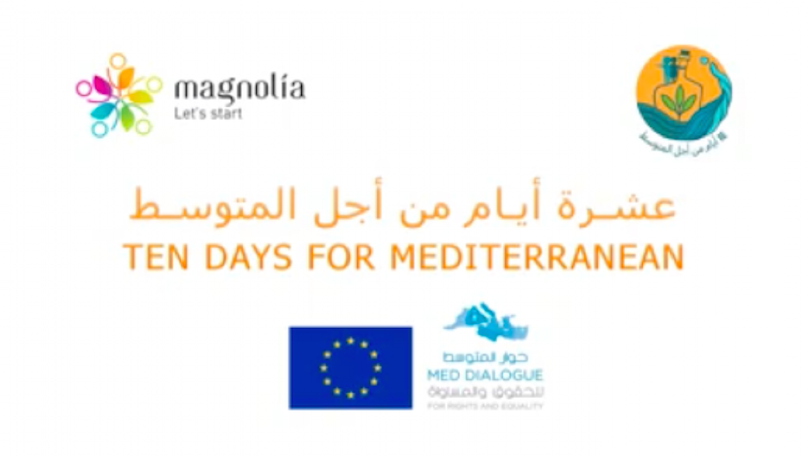 Med Dialogue Fellows, 10 Days for the Mediterranean